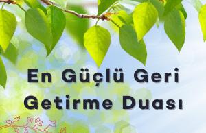 En Guclu Geri Getirme Duasi 300x194 - Anasayfa