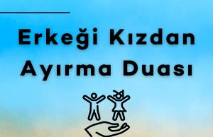 Erkegi Kizdan Ayirma Duasi 300x194 - Anasayfa